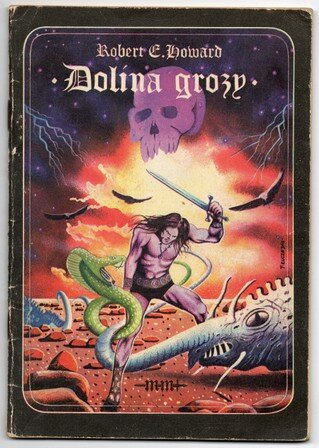 Robert E. Howard - Dolina Grozy